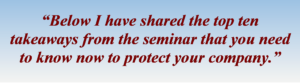 [Image Quote] Below I have shared the top ten takeaways from the seminar that you need to know now
